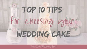 Top 10 Tips for choosing your Wedding Cake