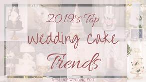 2019's Top Wedding Cake Trends