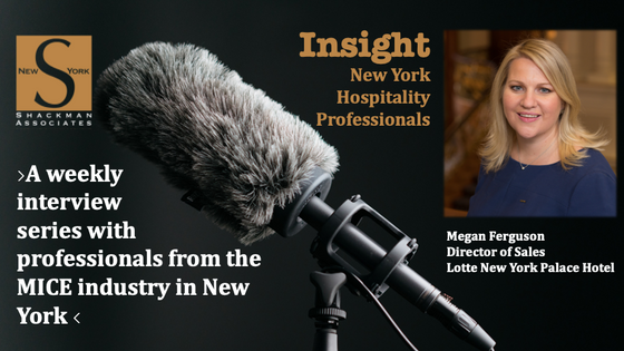 Insight; New York Hospitality Professionals - This Week: Megan Ferguson