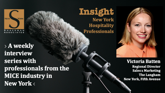 Insight; New York Hospitality Professionals - This Week: Victoria Batten