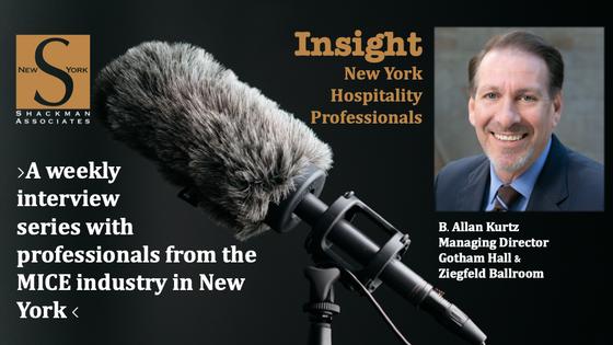 Insight; New York Hospitality Professionals - This Week: B. Allan Kurtz