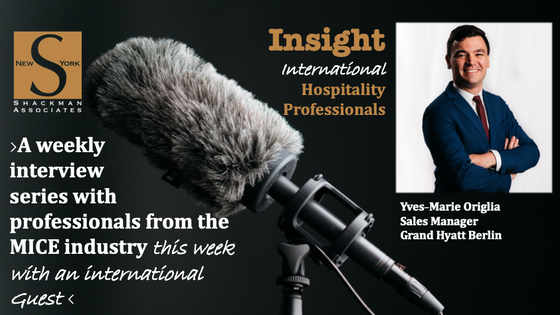 Insight; New York Hospitality Professionals - This Week - our international Edition: Yves-Marie Orig