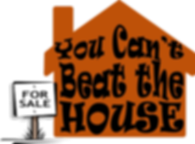 you can't beat the house logo.png