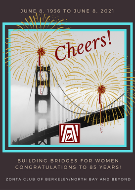 Cheers to Zonta Berkeley 85 Years