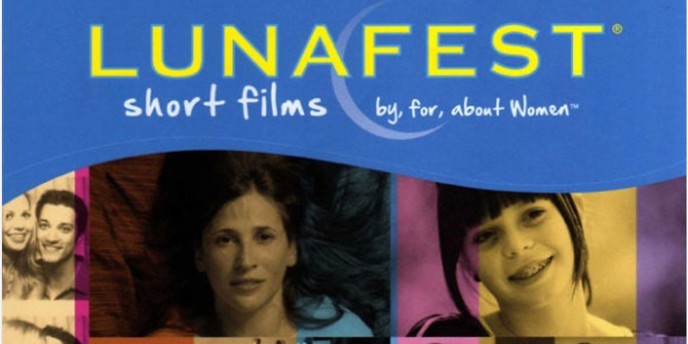 LUNAFEST Virtual Film Festival 2020