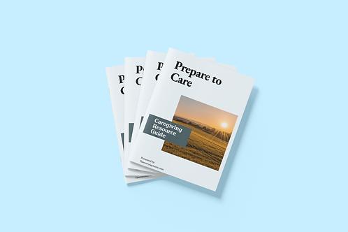 Prepare to Care Resource Guide
