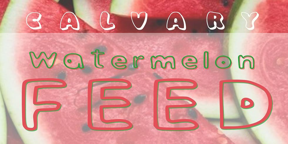 Calvary Watermelon Feed