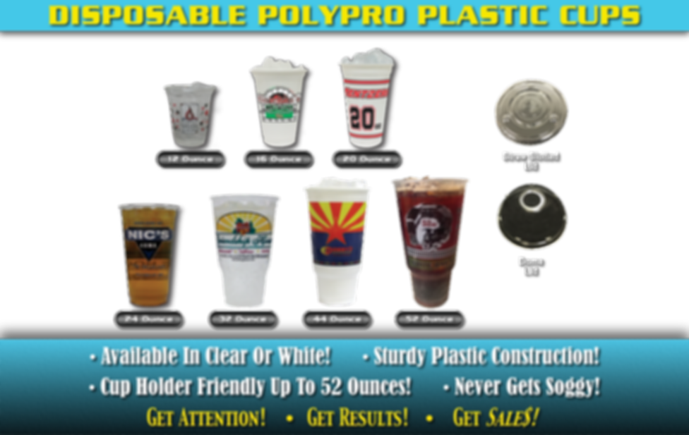 Disposable PolyPro Plastic Custom Printed Cups. Available in clear or white! Sturdy plastic construction! Cup holder friendly up to 52 ounces! Never gets soggy!