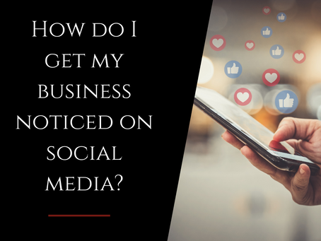 5 Ways to Get Your Business Noticed on Social Media