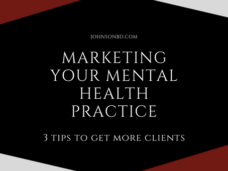 3 Tips for Marketing Your Mental Health Practice