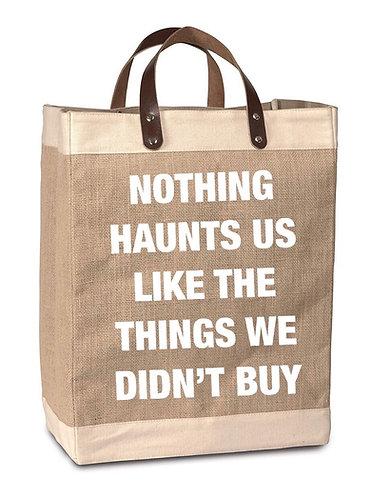 Nothing Haunts Is Burlap Market Bag