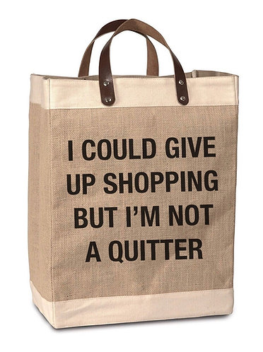 Not a Quitter Burlap Market Bag