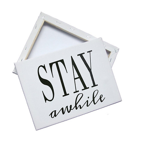 Stay Awhile Canvas Wall Art