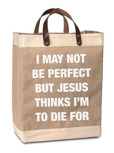 Perfect for Jesus Burlap Market Bag