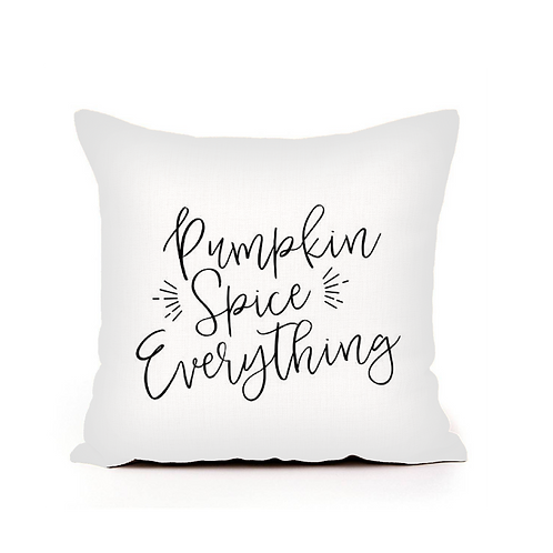 Pumpkin Spice Everything Pillow Cover