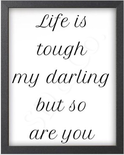 """Life Is Tough"" Digital Prints"