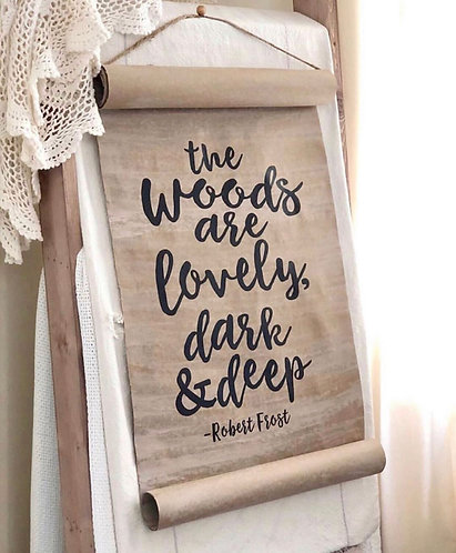 The Woods Are Lovely Dark and Deep Paper Scroll