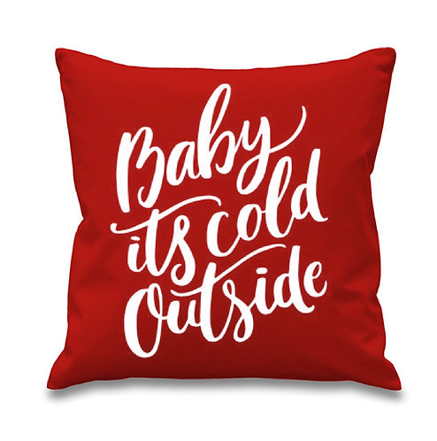Baby It's Cold Outside Pillow Cover
