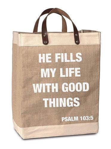 He Fills My Life Burlap Market Bag