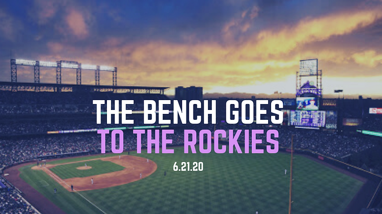 The Bench Goes To The Rockies