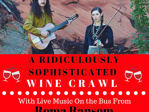 THE RIDICULOUSLY SOPHISTICATED WINE CRAWL - SAT. NOV 10TH