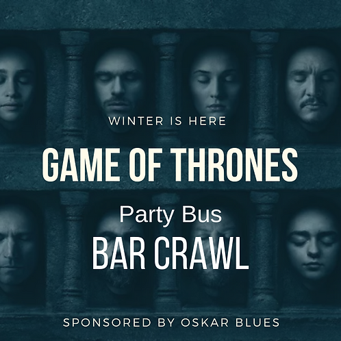 Game Of Thrones Party Bus Crawl - April 12th