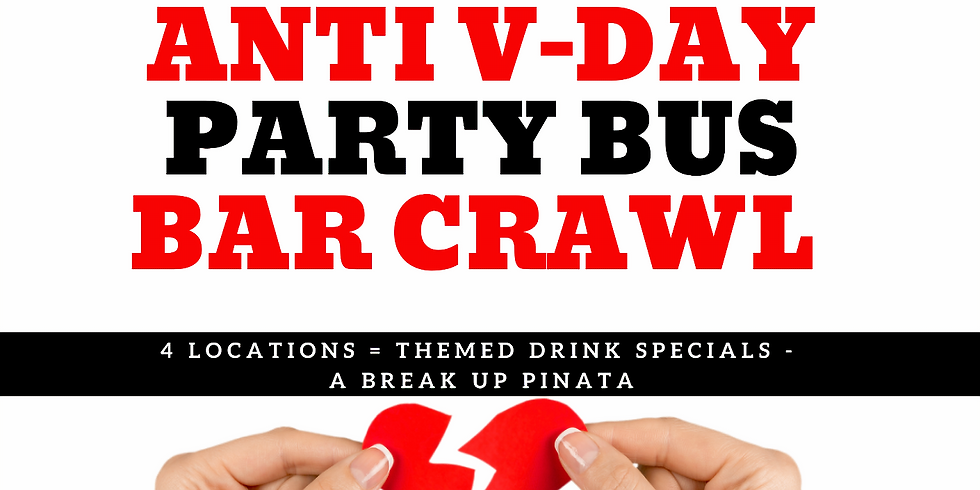 Anti-Valentines Day Bar Crawl