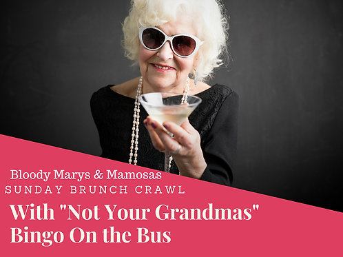 Sunday Brunch Crawl. Bingo on the bus! - August 26th