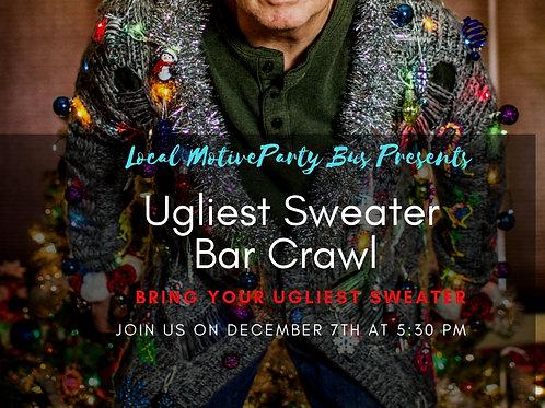 Ugliest Sweater Bar Crawl- Dec 7th