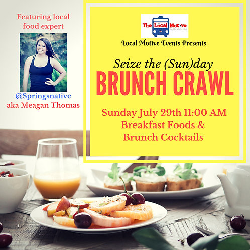Seize The (Sun)day Brunch! Feat. @Springsnative - July 29th