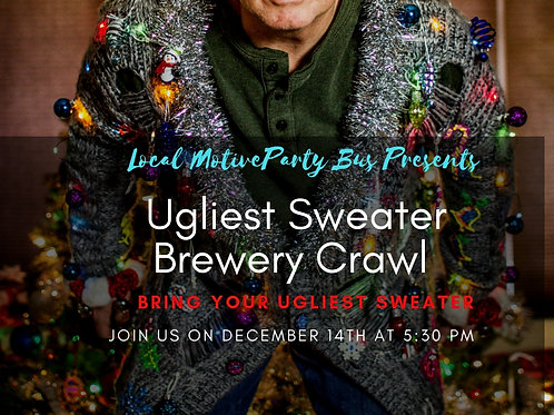 Ugly Sweater Brewery Tour - Dec 14th