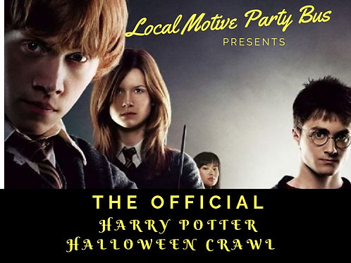 Harry Potter and the Party Bus Crawl - October 12th