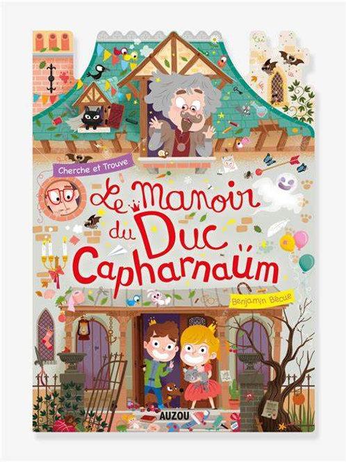 """chercher et trouve """"Le manoir du Duc Capharnaum"""""""