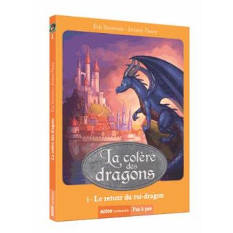 """La colère des dragons """"Le retour du roi-dragon"""