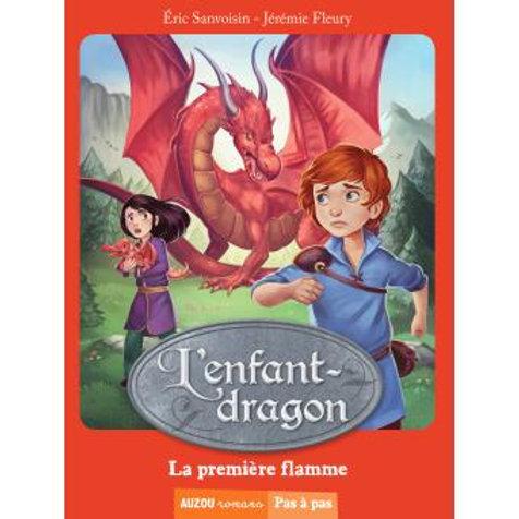 "L'enfant-dragon ""La première flamme"""