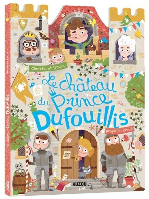 """cherche et trouve """"Le château du Prince Dufouillis"""""""