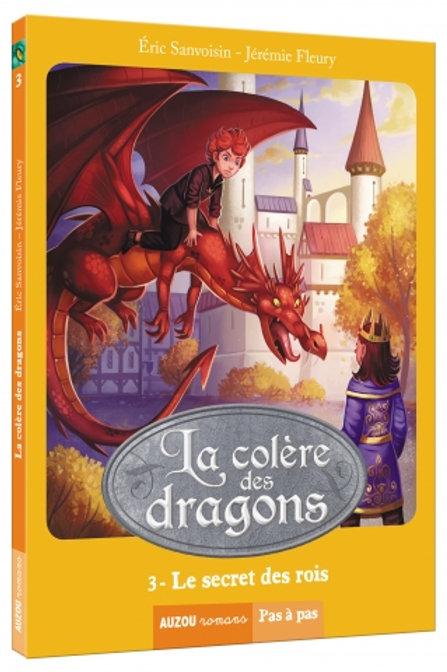 """La colère des dragons """"Le secret des rois"""""""