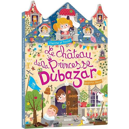"""chercher et trouve """"Le château de la Princesse Dubazar"""""""