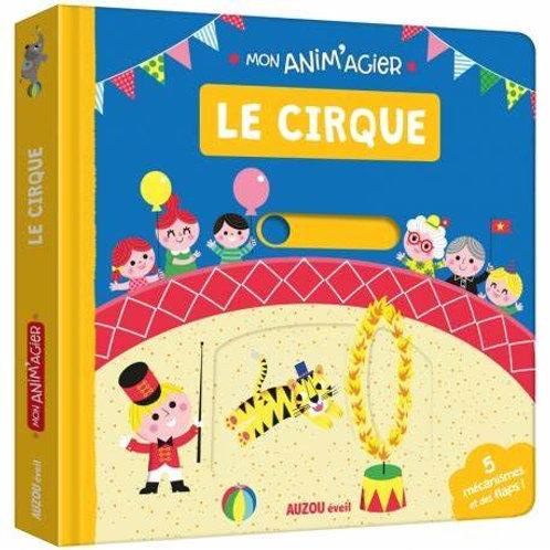 """Mon anim'agier """"Le cirque"""""""
