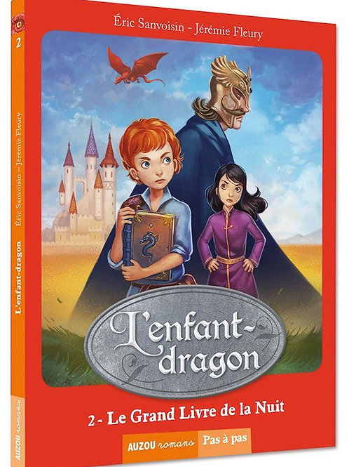 """L'enfant-dragon """"Le Grand Livre de la Nuit"""""""