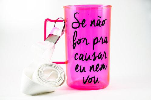 """Caneca """"Se não for pra causar nem vou"""""""