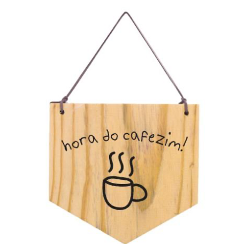 Bandeirola madeira - hora do cafezin
