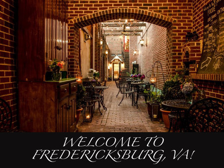 Fredericksburg, VA! - Welcome to Our Town!