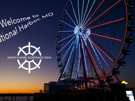 National Harbor, MD - Welcome to Our Town!