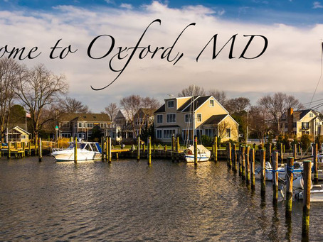 Oxford, MD - Welcome to Our Town!