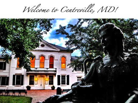 Centreville, MD! - Welcome to Our Town!