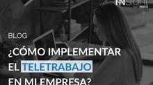 ¿Cómo implementar el teletrabajo en mi empresa?