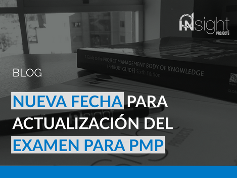 Nueva fecha para actualización sobre el examen para PMP®