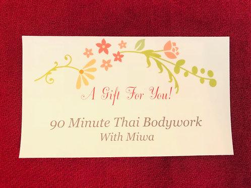 Gift Certificate: 90 Minute Thai Bodywork