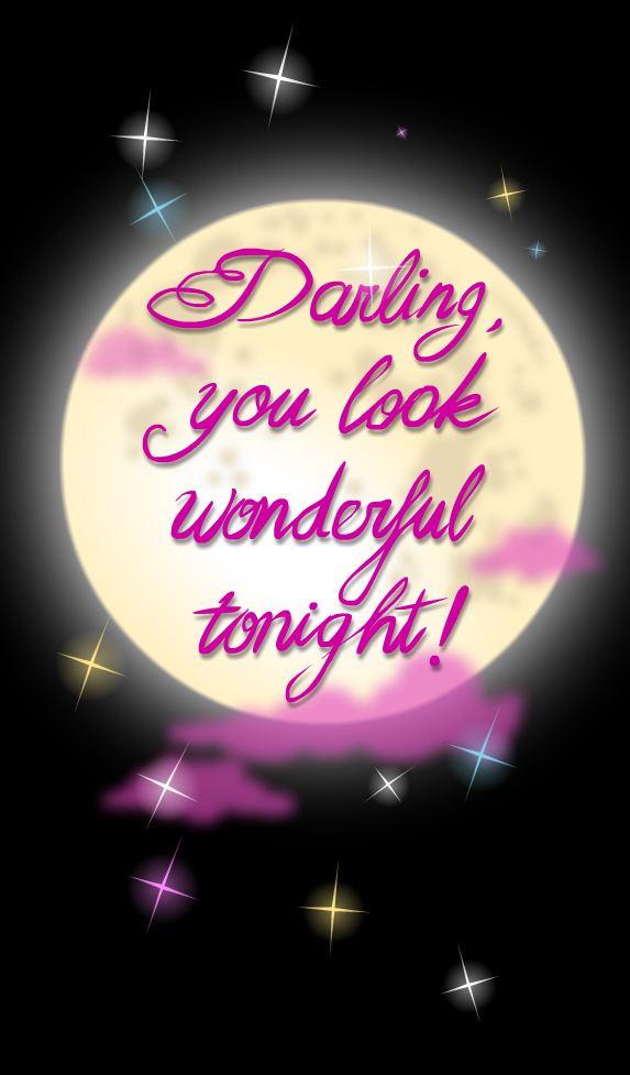 LOOK WONDERFUL TONIGHT